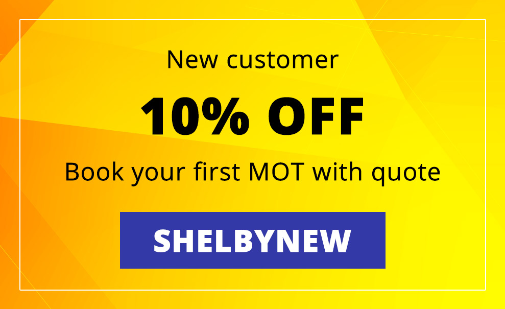 New customer 10% OFF Book your first MOT at Shelby